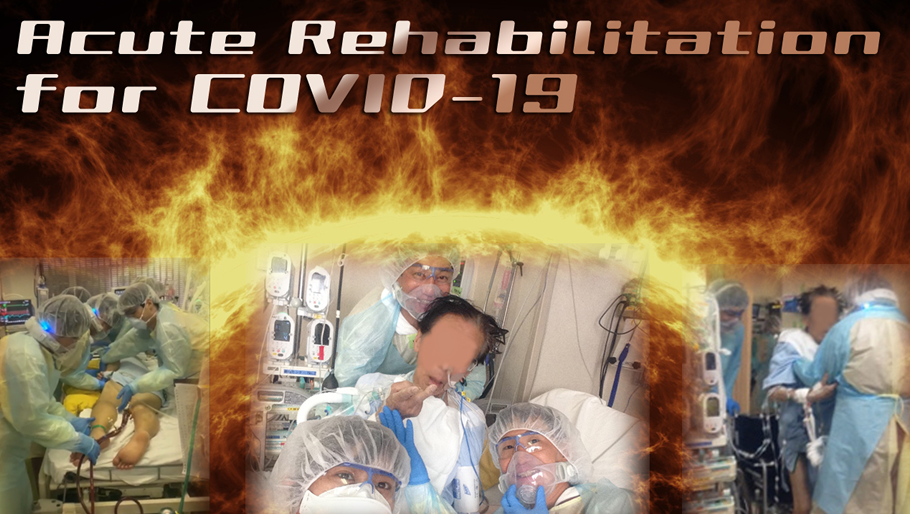 Acute Rehabilitation for COVID-19